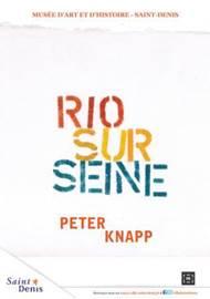 PETER KNAPP, RIO SUR SEINE