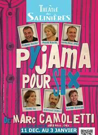 """Théâtre """"Pyjama pour six"""""""