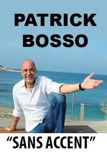 One Man Show Patrick Bosso