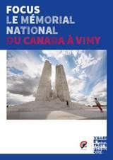 Lens - Brochure - Focus sur le Mémorial national du Canada à Vimy