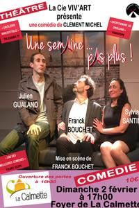 """Théâtre """"Une semaine pas plus"""""""