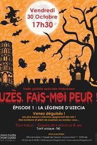 Uzès, fais moi peur ! La légende d'Uzecia - Visite guidée Halloween