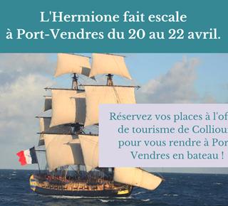 L'hermione fait escale à Port Vendres